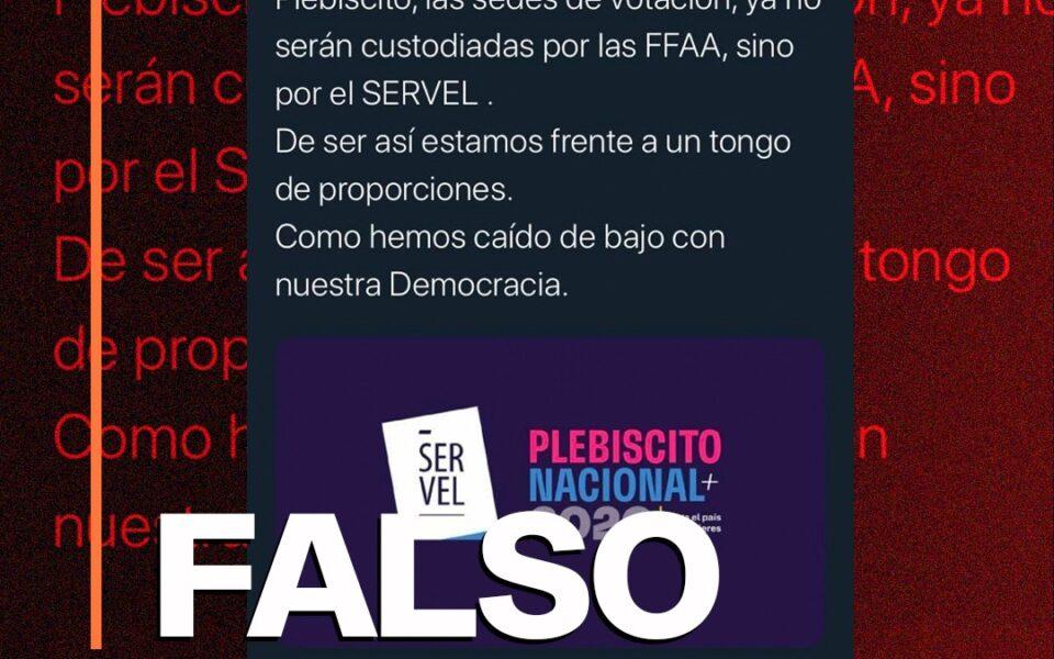Es falso que los locales de votación para el plebiscito no serán custodiados por las Fuerzas Armadas