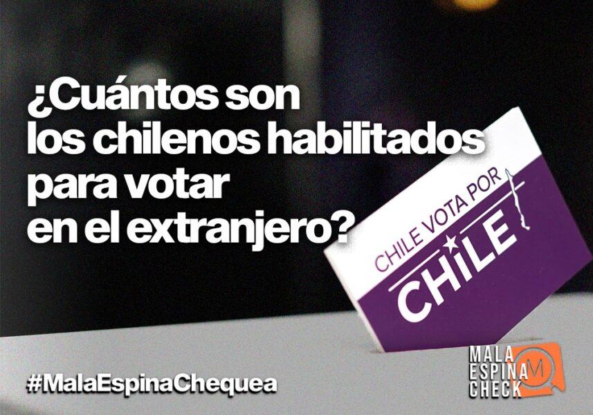 Cuántos son los chilenos habilitados para votar en el extranjero